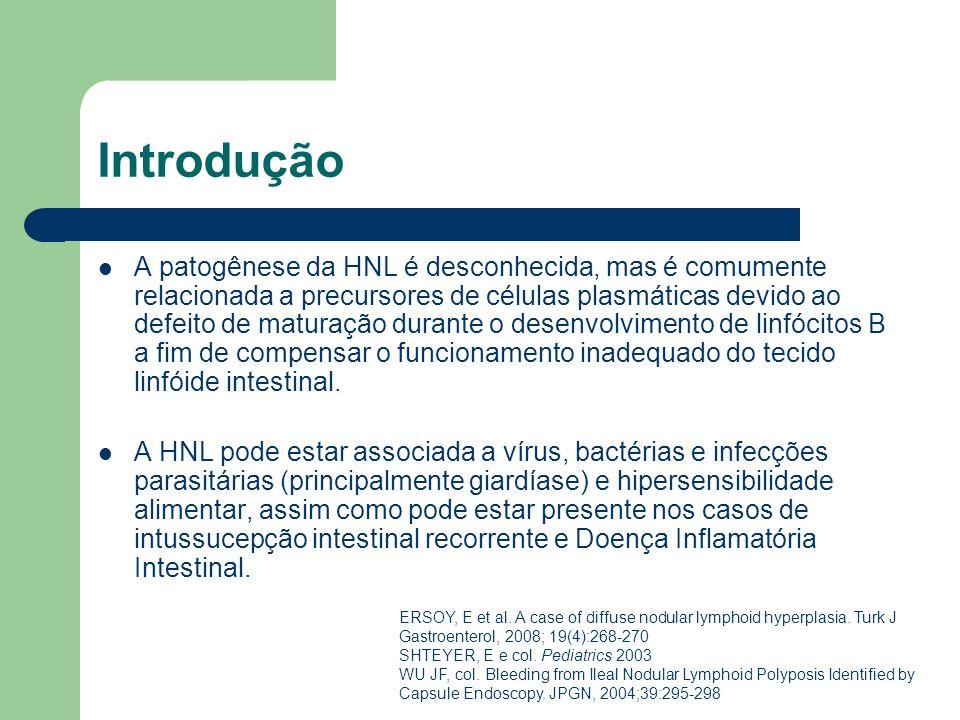 Introdução A patogênese da HNL é desconhecida, mas é comumente relacionada a precursores de células plasmáticas devido ao defeito de maturação durante
