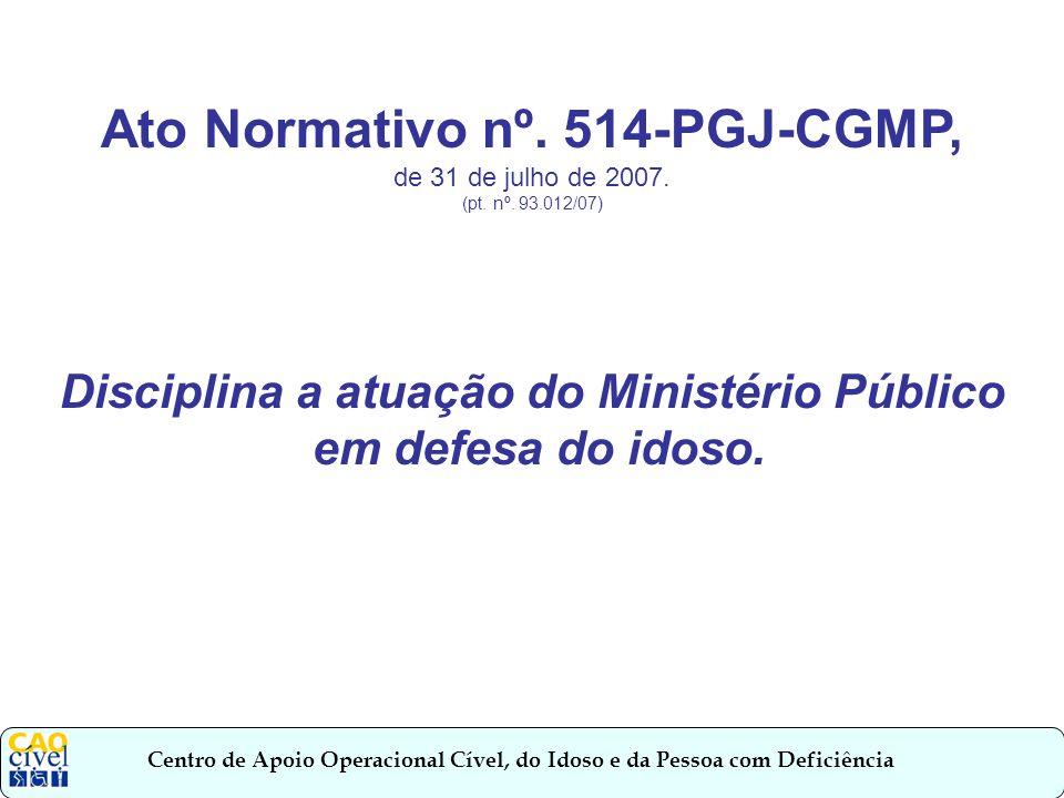 Centro de Apoio Operacional Cível, do Idoso e da Pessoa com Deficiência Art.