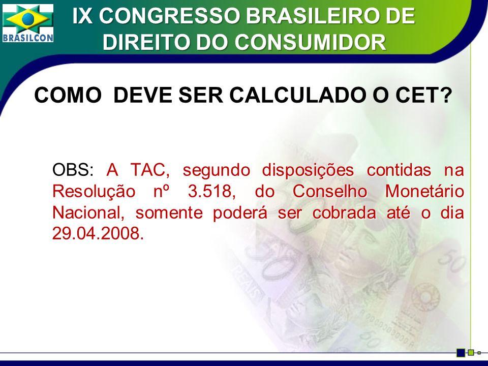 COMO O CONSUMIDOR SABERÁ QUAL É O MELHOR CET DE UMA OPERAÇÃO DE CRÉDITO.