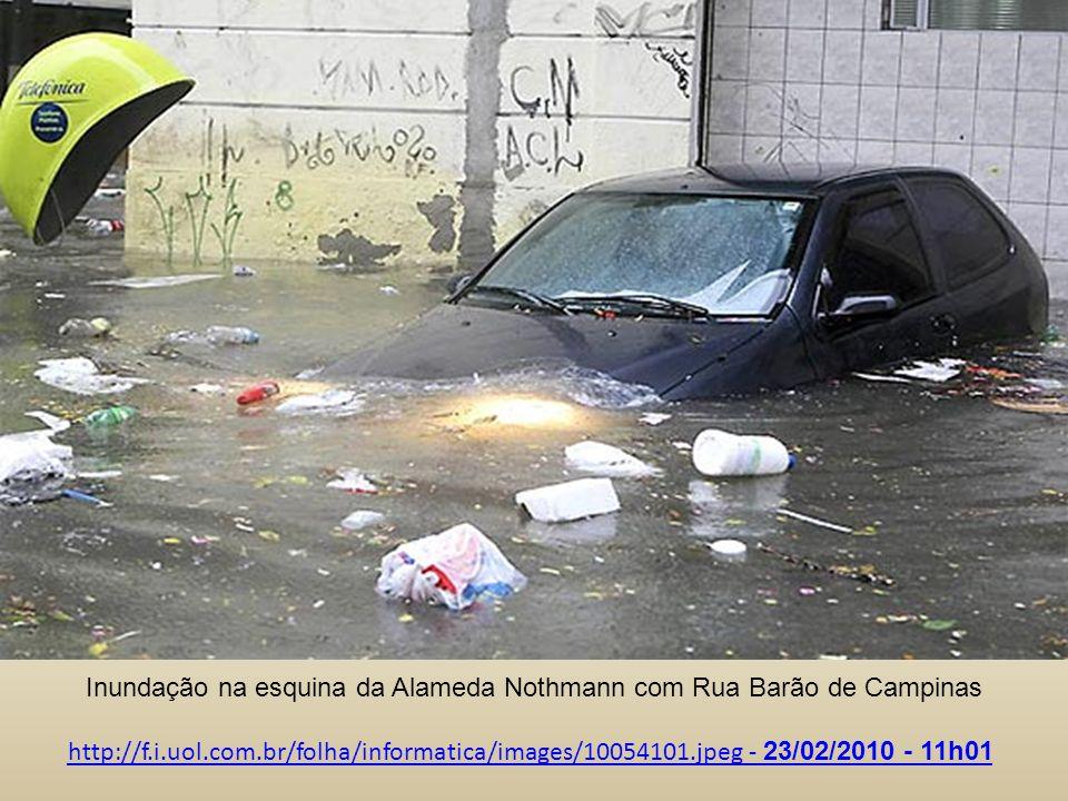 Inundação na esquina da Alameda Nothmann com Rua Barão de Campinas http://f.i.uol.com.br/folha/informatica/images/10054101.jpeg - 23/02/2010 - 11h01