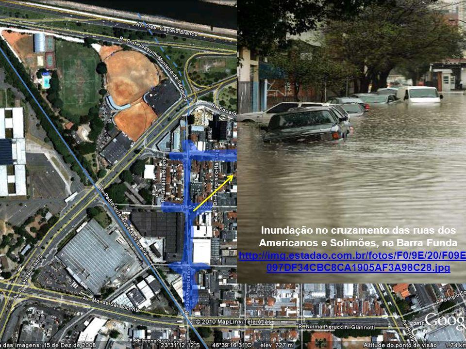 Rio Tietê Inundação no cruzamento das ruas dos Americanos e Solimões, na Barra Funda http://img.estadao.com.br/fotos/F0/9E/20/F09E20 097DF34CBC8CA1905AF3A98C28.jpg