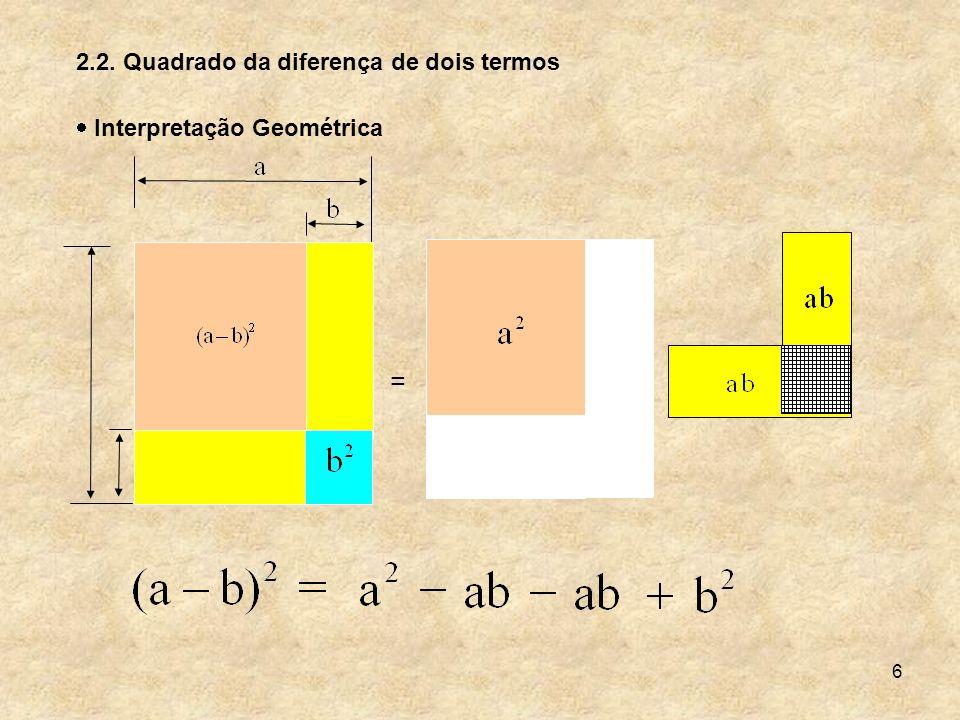 17 Separando as partes em que o cubo está dividido, temos: Um cubo de aresta a.