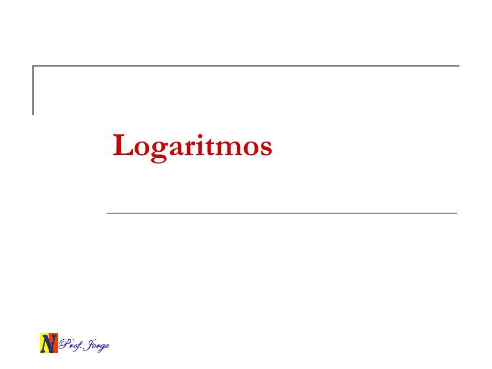 Prof. Jorge Logaritmos