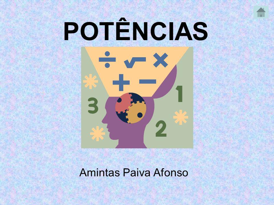 POTÊNCIAS Amintas Paiva Afonso
