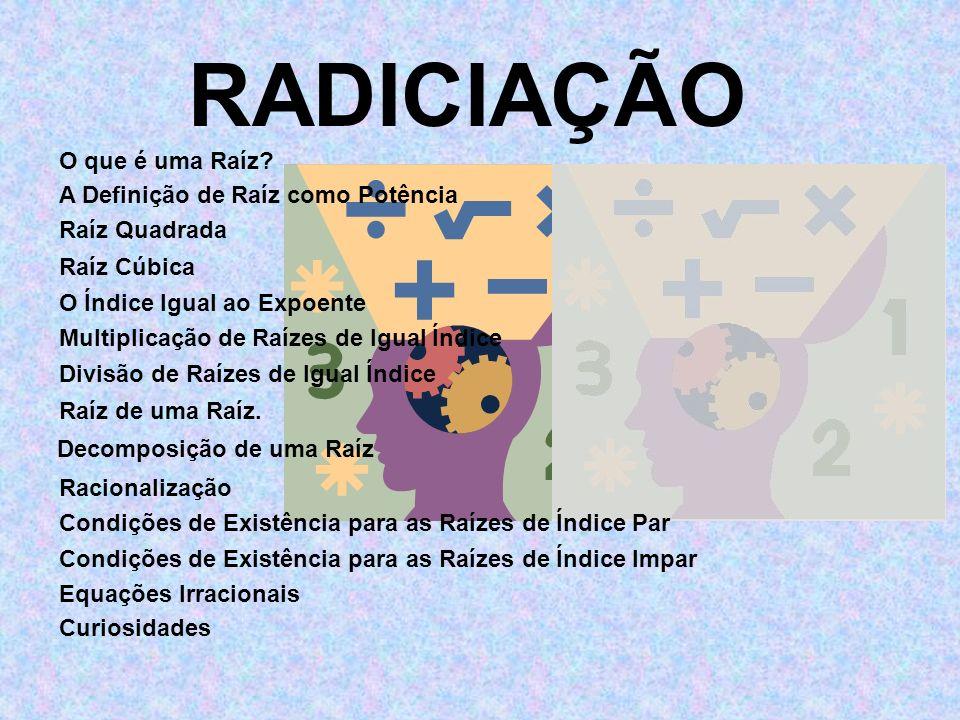 1 2 ) ÷ (7 7 7 5 ( 5 5 _ _ 2 7 _ 3 - Propriedade: Divisão de Raízes de Índice Igual.
