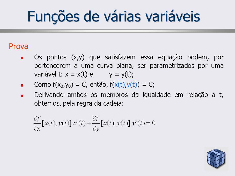 Funções de várias variáveis Prova Os pontos (x,y) que satisfazem essa equação podem, por pertencerem a uma curva plana, ser parametrizados por uma var