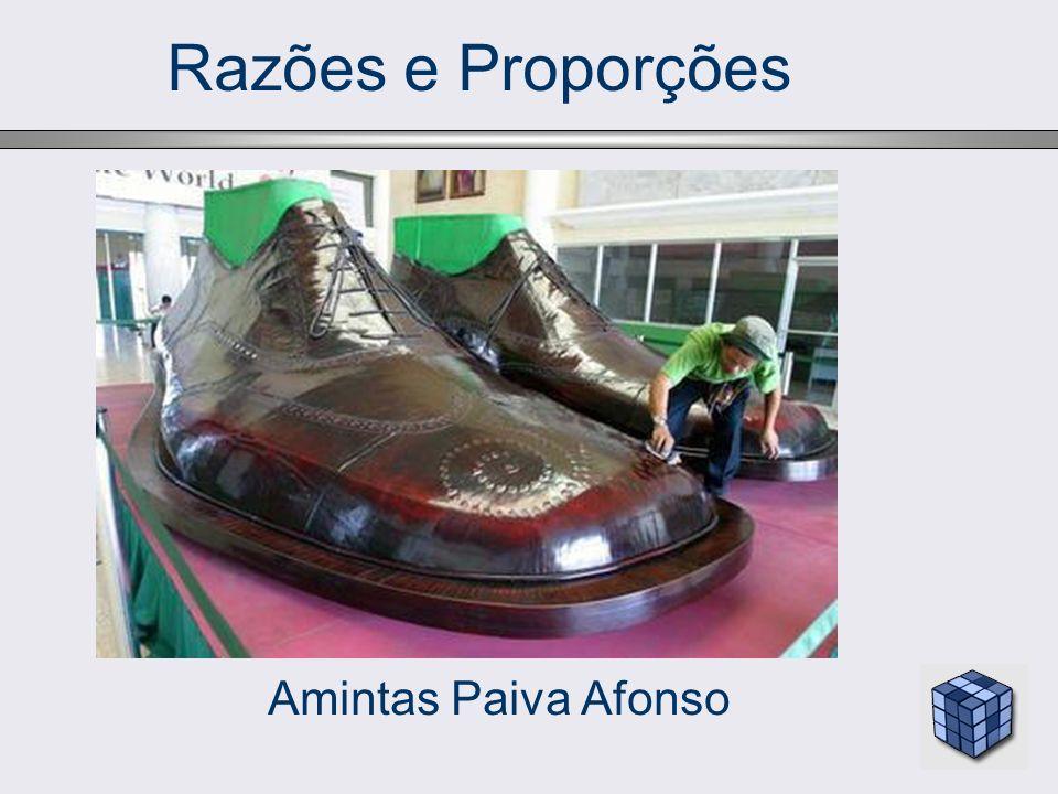 Razões e Proporções Amintas Paiva Afonso