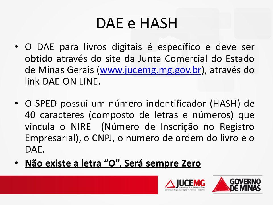 DAE e HASH O DAE para livros digitais é específico e deve ser obtido através do site da Junta Comercial do Estado de Minas Gerais (www.jucemg.mg.gov.b