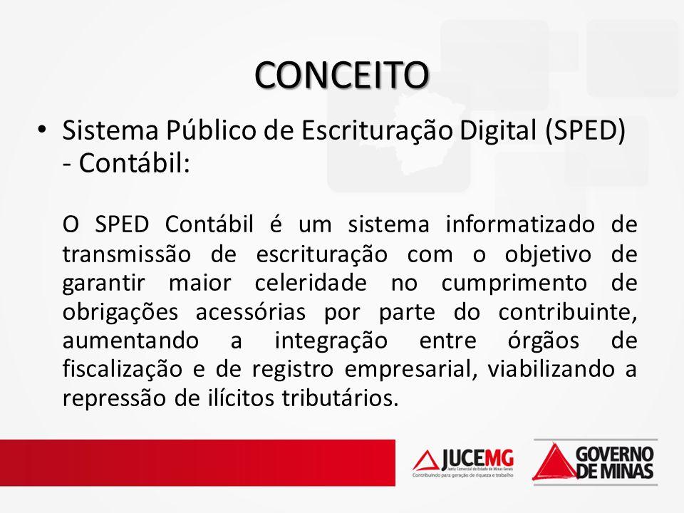 Sistema Público de Escrituração Digital (SPED) - Contábil: O SPED Contábil é um sistema informatizado de transmissão de escrituração com o objetivo de