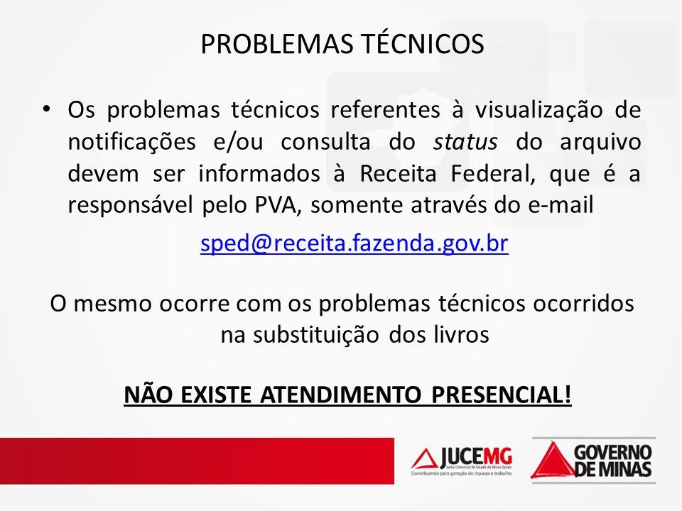 Os problemas técnicos referentes à visualização de notificações e/ou consulta do status do arquivo devem ser informados à Receita Federal, que é a res