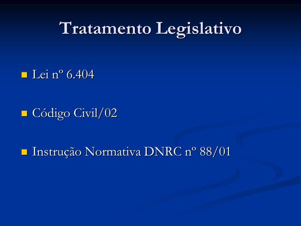 Tratamento Legislativo Lei nº 6.404 Lei nº 6.404 Código Civil/02 Código Civil/02 Instrução Normativa DNRC nº 88/01 Instrução Normativa DNRC nº 88/01