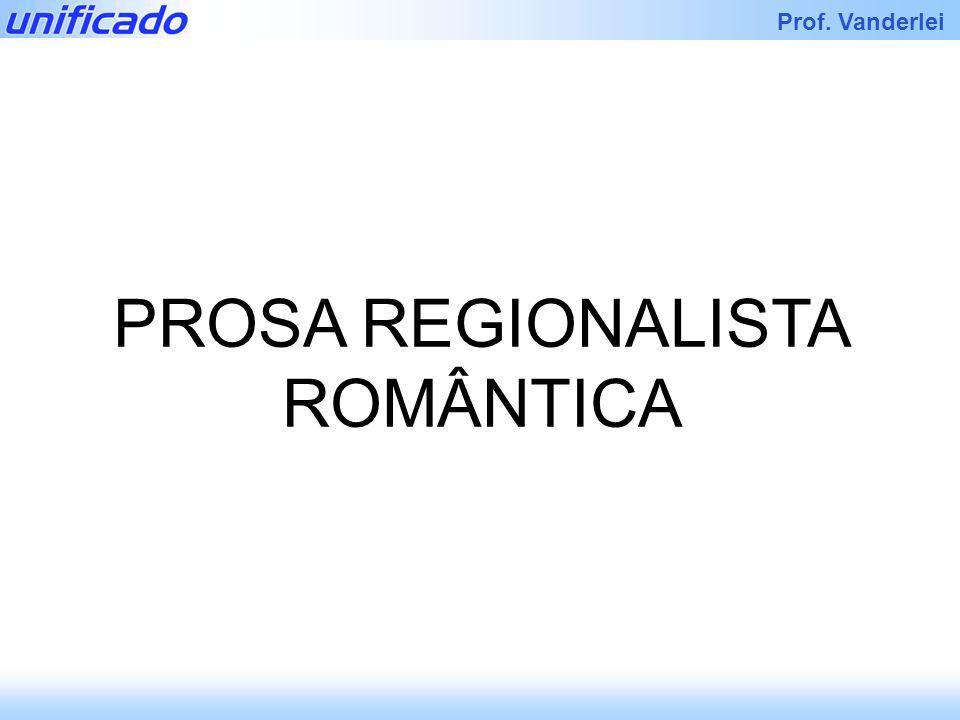 Iracema Prof. Vanderlei PROSA REGIONALISTA ROMÂNTICA