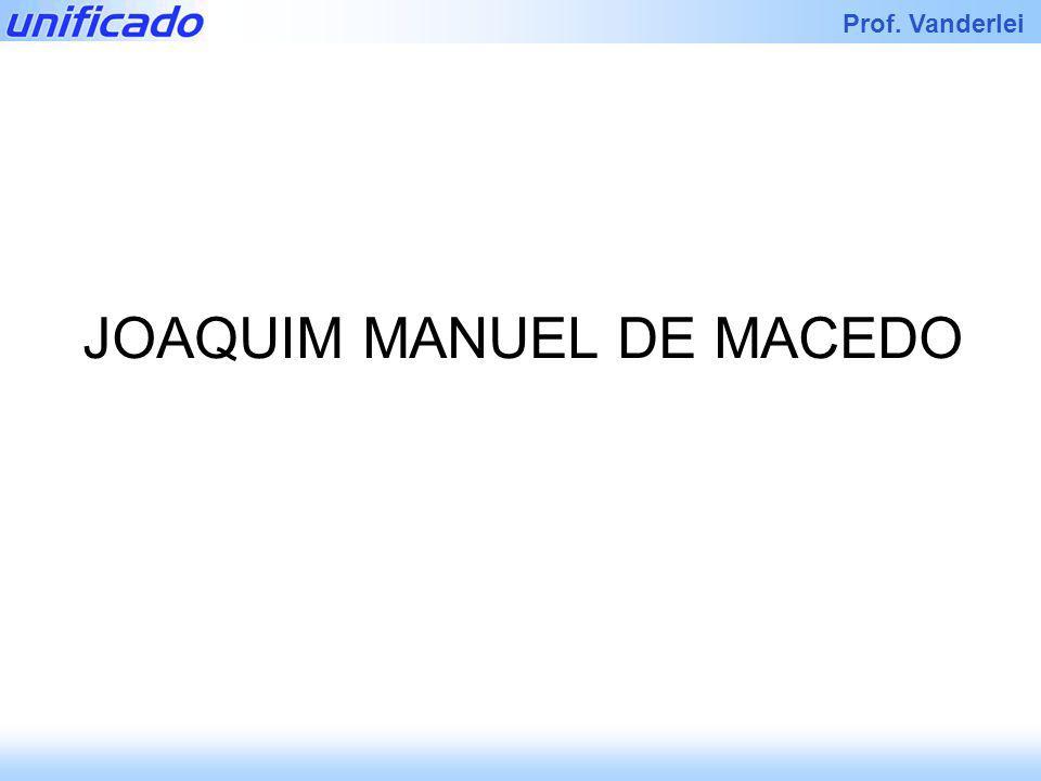 Iracema Prof. Vanderlei JOAQUIM MANUEL DE MACEDO