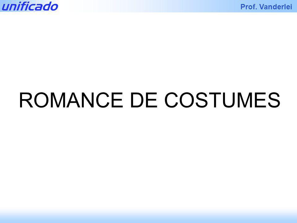 Iracema Prof. Vanderlei ROMANCE DE COSTUMES