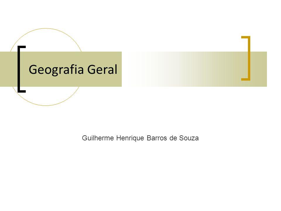 Geografia Geral Guilherme Henrique Barros de Souza