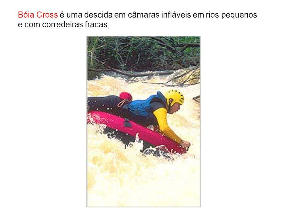 Bóia Cross é uma descida em câmaras infláveis em rios pequenos e com corredeiras fracas;