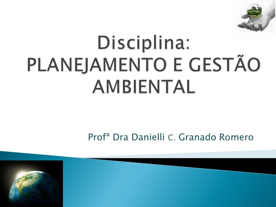 Profª Dra Danielli C. Granado Romero