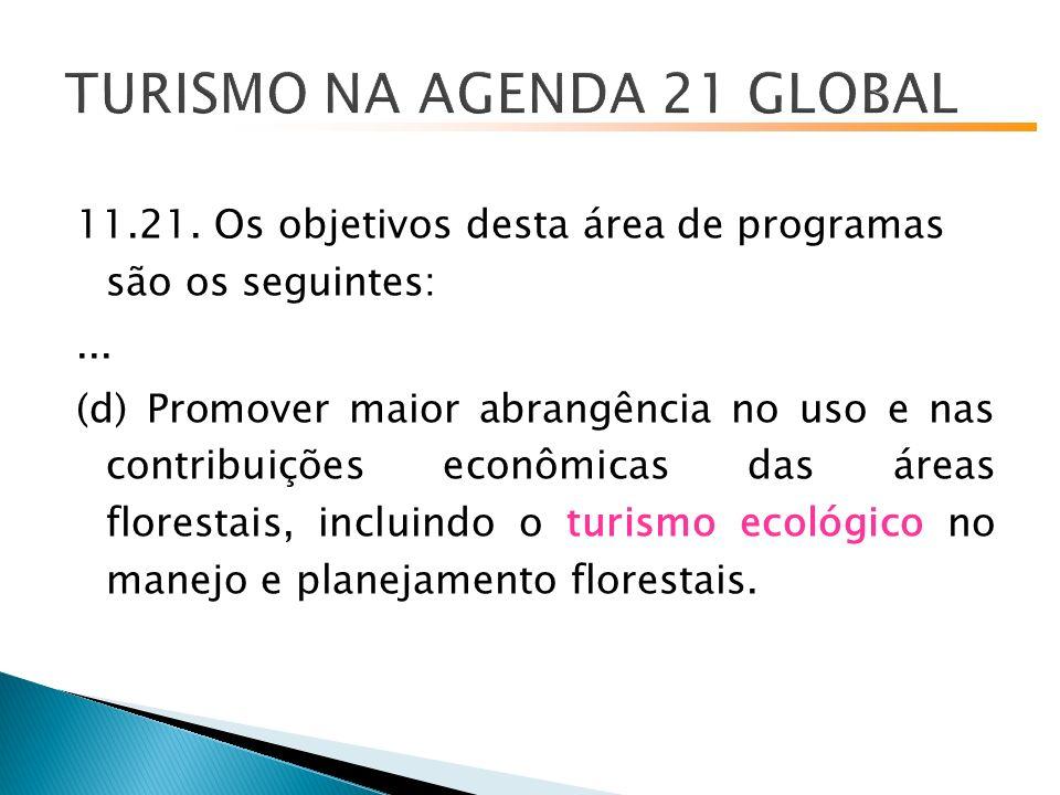11.21.Os objetivos desta área de programas são os seguintes:...