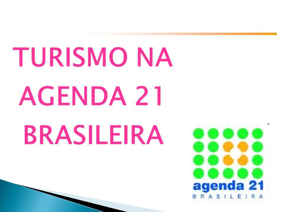 TURISMO NA AGENDA 21 BRASILEIRA
