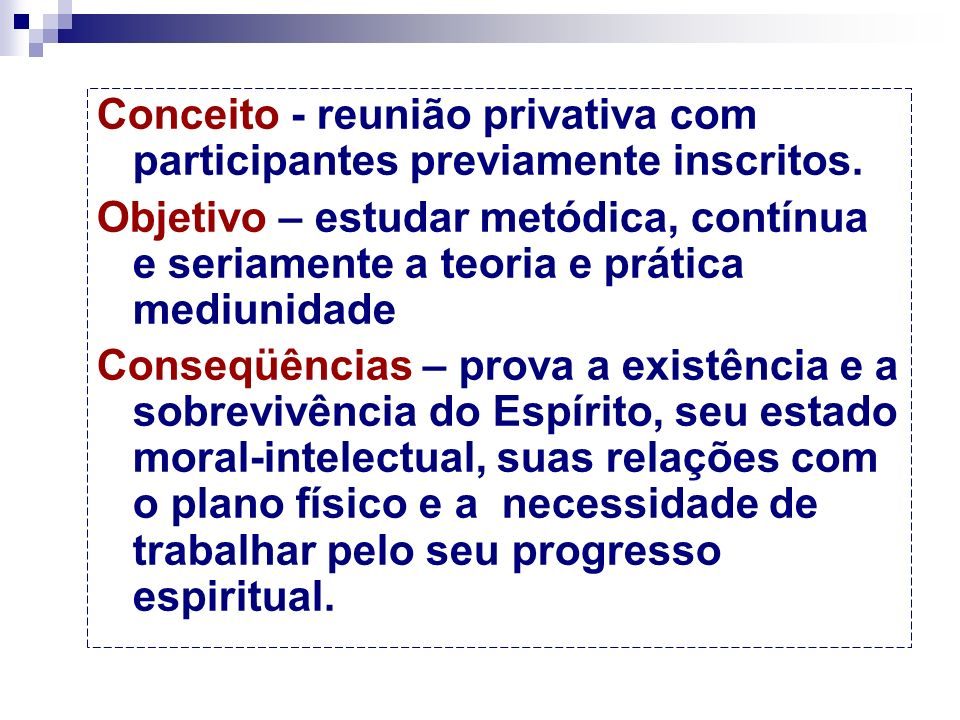 CURSO DE ESTUDO E PRÁTICA DA MEDIUNIDADE NO CENTRO ESPÍRITA Estrutura do Curso Federação Espírita Brasileira