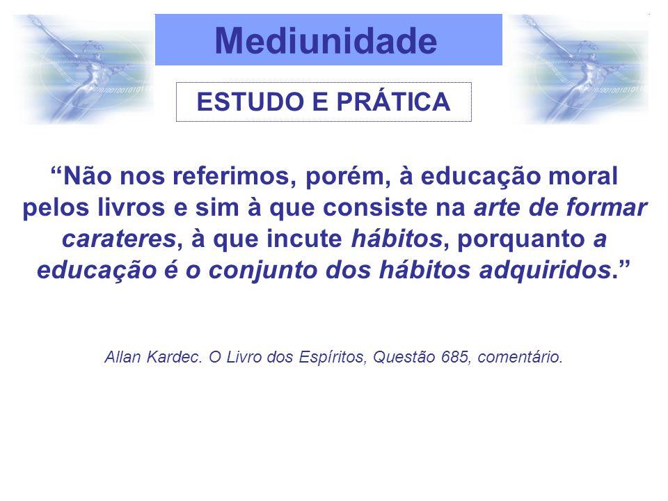 Tendo como referência essas orientações, a partir de março de 1998, foi disponibilizado ao Movimento Espírita, o Programa de Estudo e Educação da Mediunidade, organizado em dois níveis de estudo: Programas I e II.