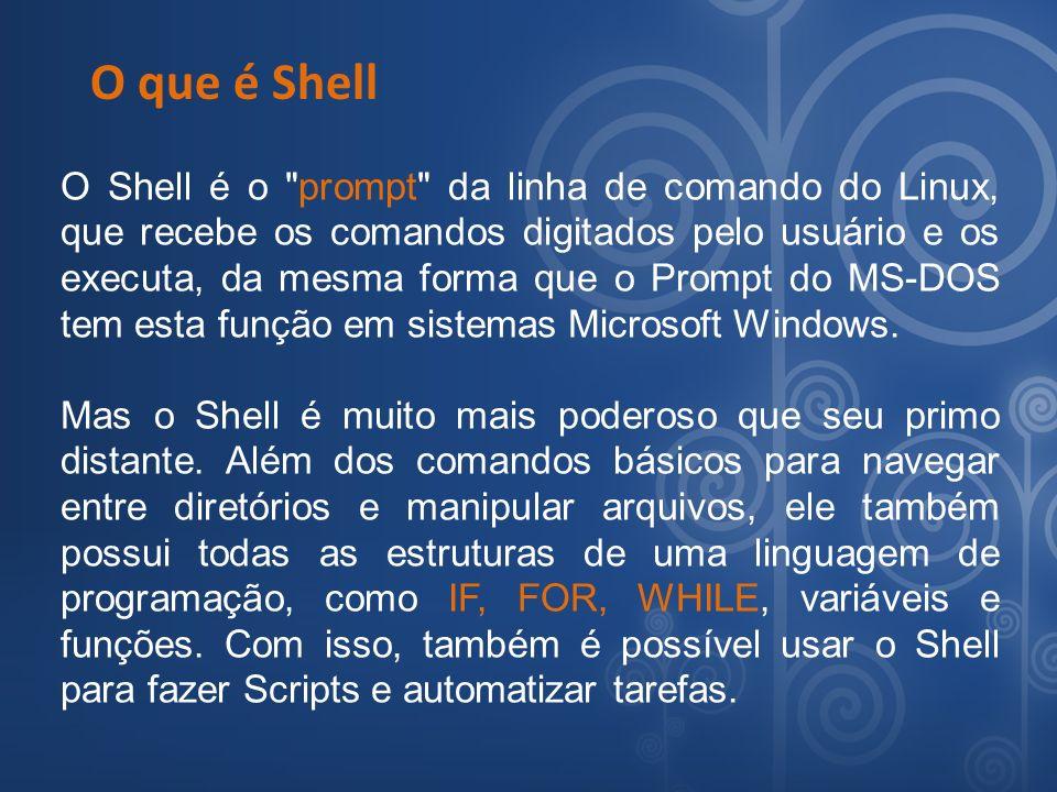 O que é Shell O Shell é o