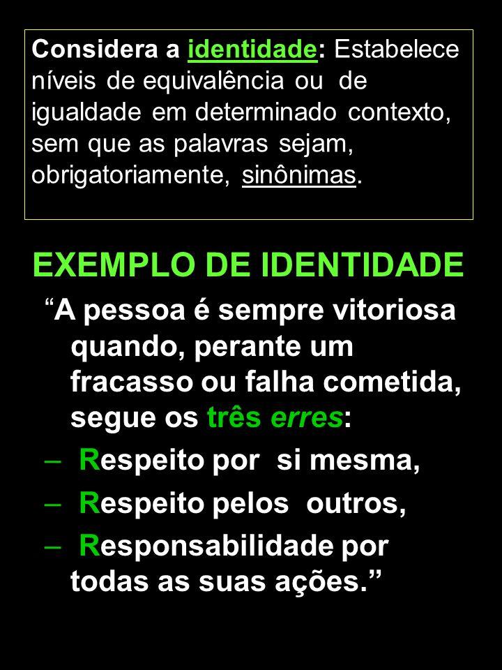 Marta/FEB9 Insere algumas oposições : os termos se relacionam pela diferença, sem serem antônimos.