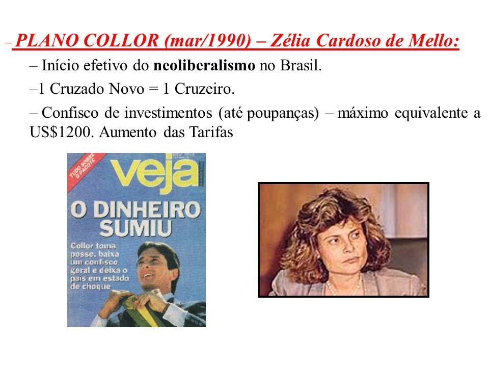 BRASIL REPÚBLICA (1889 – ) 1-GOVERNO FERNANDO COLLOR DE MELLO (1990 – 1992): Caçador de Marajás Discurso: COLLOR = novo, moderno. Passado político pes