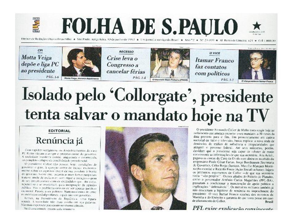 Mai/92: Pedro Collor (irmão do presidente) faz graves denúncias na Revista Veja. –Esquema PC – corrupção. PC FARIAS: ex-tesoureiro de campanha de Coll