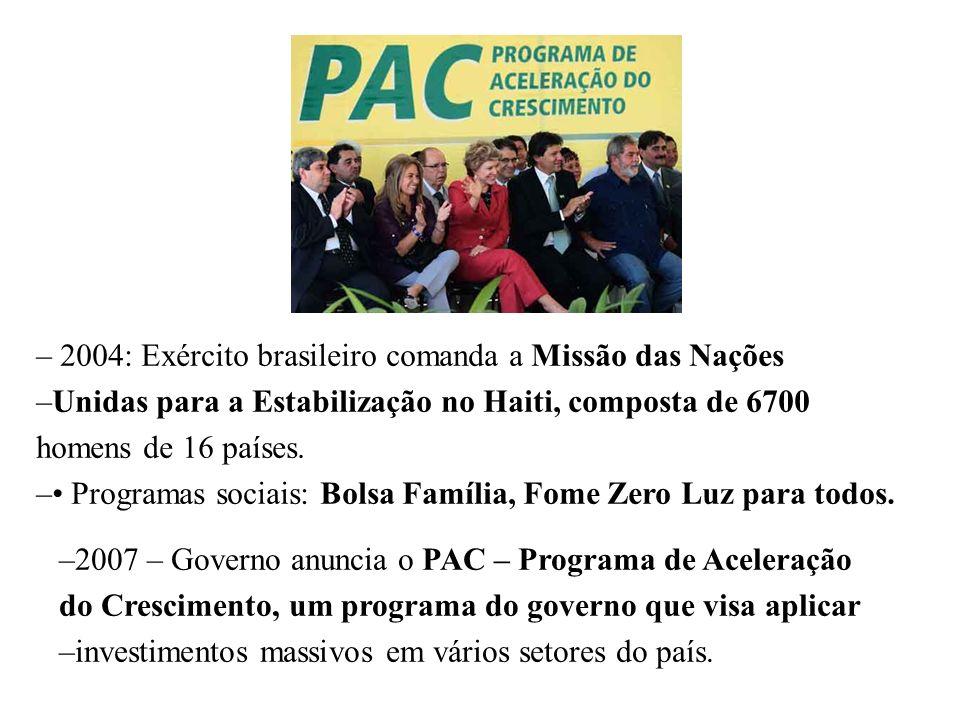BRASIL REPÚBLICA (1889 – ) –Crises e escândalos de corrupção permanentes: escândalo dos Correios, esquema do Mensalão (2004 – 2005), crise dos Cartões