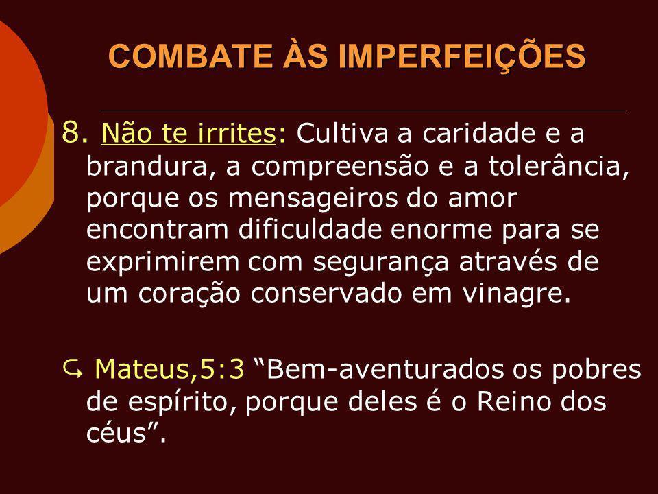 COMBATE ÀS IMPERFEIÇÕES 8.