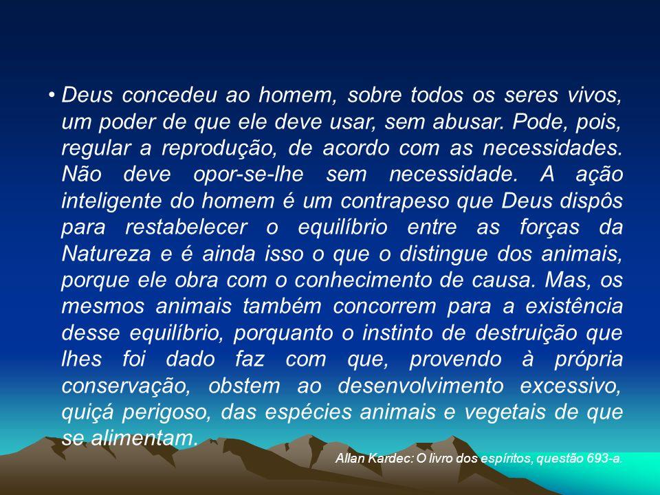 São contrários à lei da Natureza as leis e os costumes humanos que têm por fim ou por efeito criar obstáculos à reprodução.