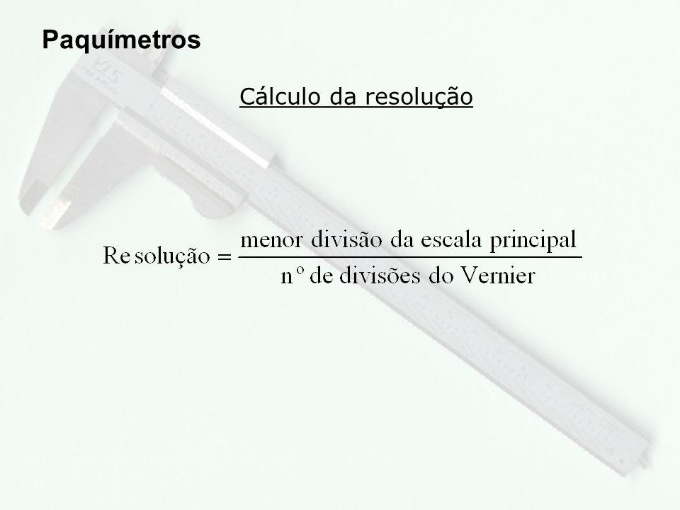 4 Erros de leitura Paquímetros 1 – Paralaxe; 2 – Pressão de medição.