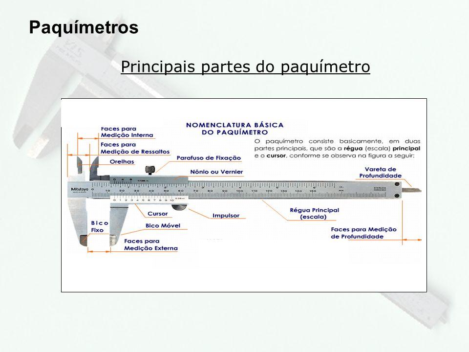6 Tipos de paquímetro Paquímetros Universal Medição interna Medição externa Medição de profundidade Medição de ressaltos