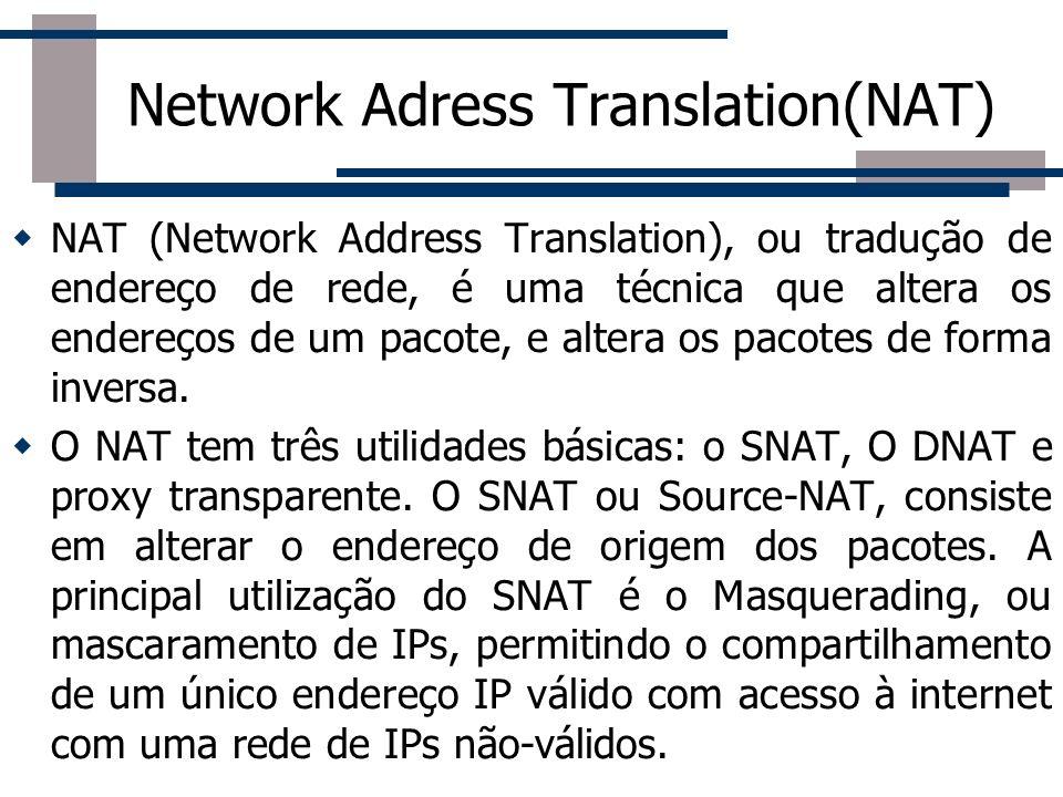 NAT (Network Address Translation), ou tradução de endereço de rede, é uma técnica que altera os endereços de um pacote, e altera os pacotes de forma i