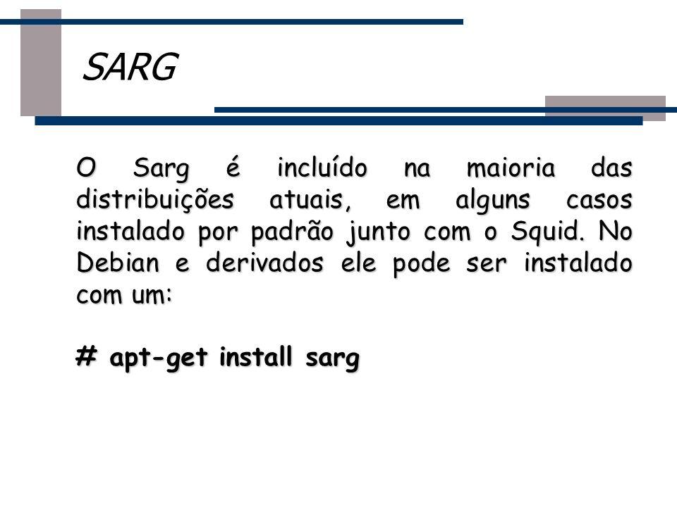 O Sarg é incluído na maioria das distribuições atuais, em alguns casos instalado por padrão junto com o Squid. No Debian e derivados ele pode ser inst