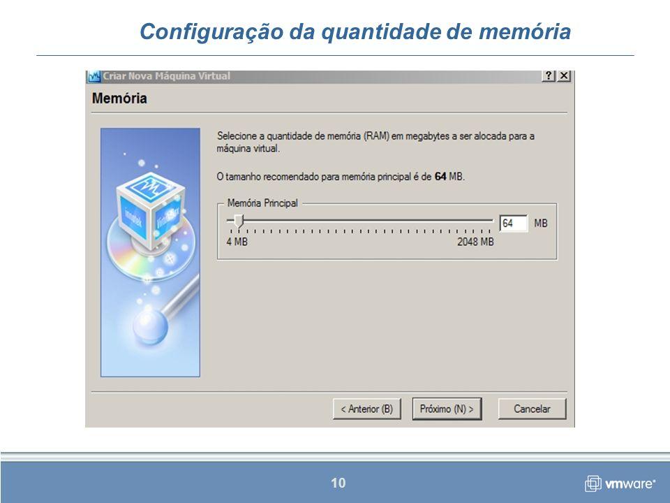 10 Configuração da quantidade de memória