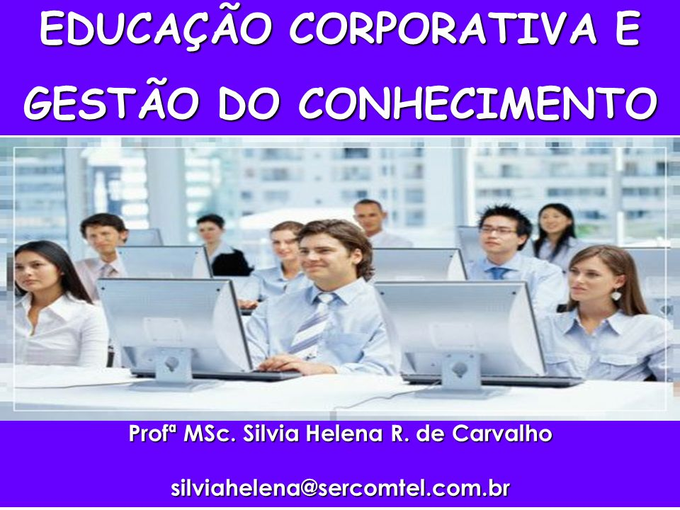 Prof.MSc. Silvia Helena Carvalho U.C AS U.CS.