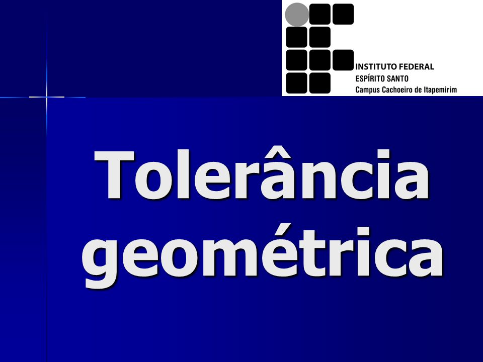 Tolerância geométrica