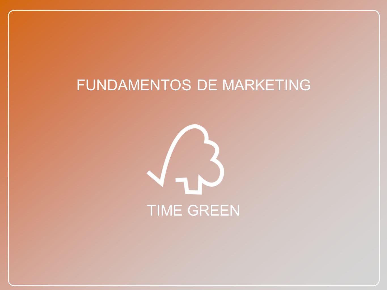 FUNDAMENTOS DE MARKETING TIME GREEN