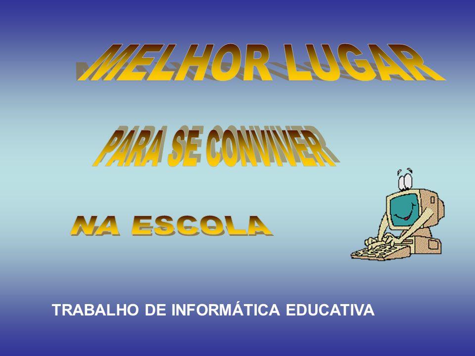 TRABALHO DE INFORMÁTICA EDUCATIVA