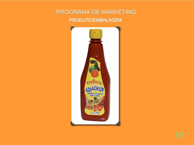PROGRAMA DE MARKETING PRODUTO/EMBALAGEM