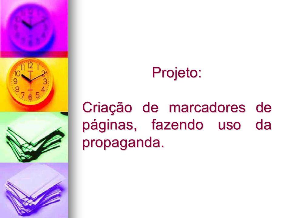 Projeto: Criação de marcadores de páginas, fazendo uso da propaganda.
