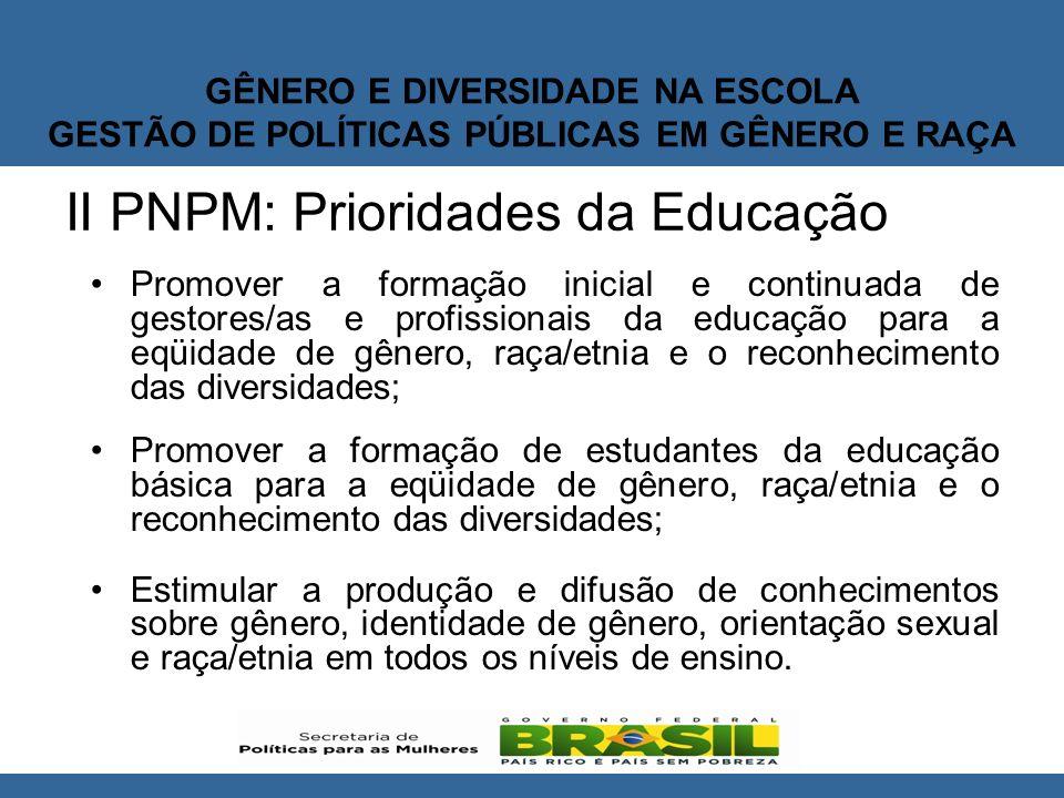 GÊNERO E DIVERSIDADE NA ESCOLA GESTÃO DE POLÍTICAS PÚBLICAS EM GÊNERO E RAÇA