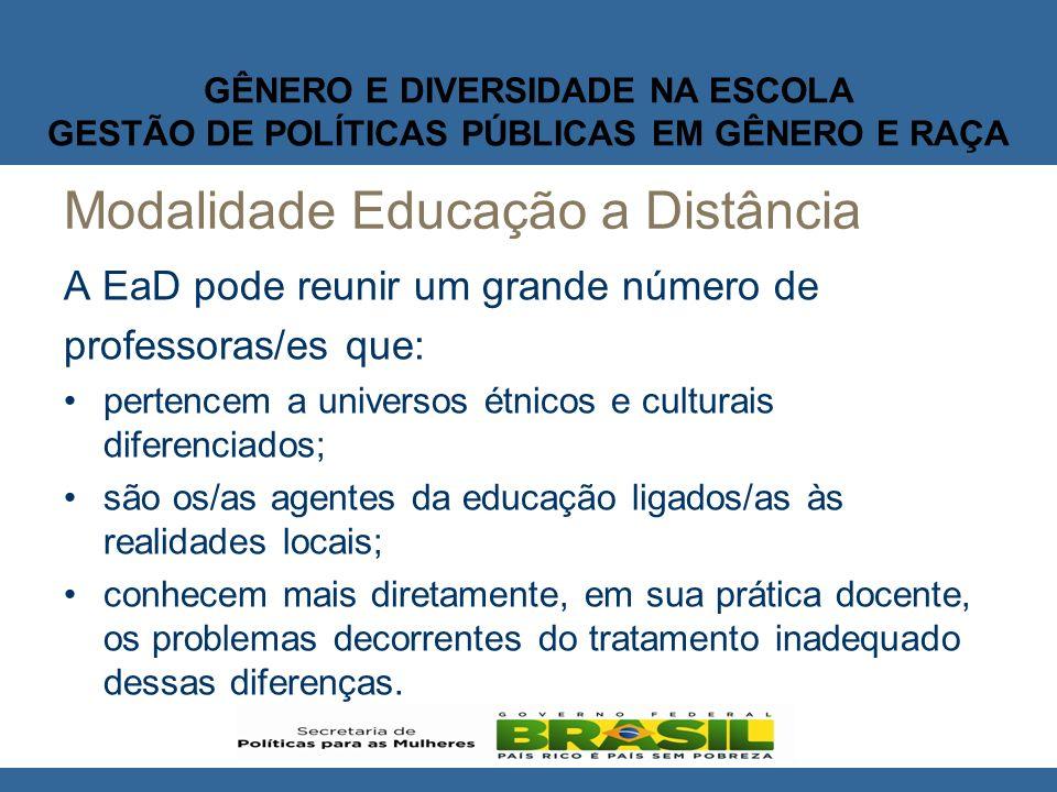 GÊNERO E DIVERSIDADE NA ESCOLA GESTÃO DE POLÍTICAS PÚBLICAS EM GÊNERO E RAÇA ESTRUTURA