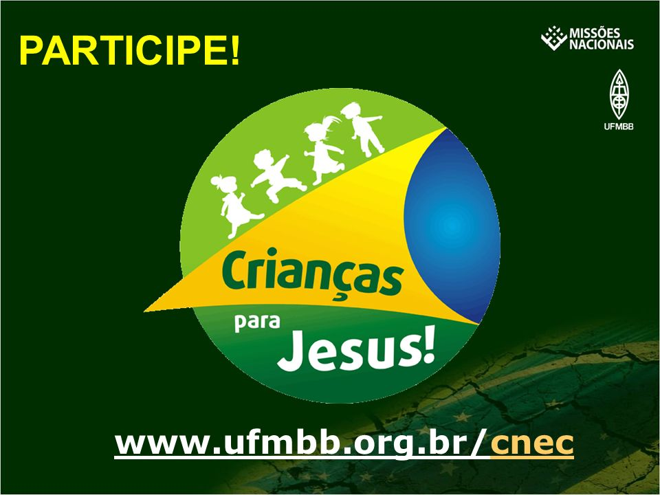 www.ufmbb.org.br/cnec PARTICIPE!