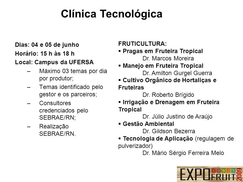 Clínica Tecnológica FRUTICULTURA: Pragas em Fruteira Tropical Dr. Marcos Moreira Manejo em Fruteira Tropical Dr. Amilton Gurgel Guerra Cultivo Orgânic