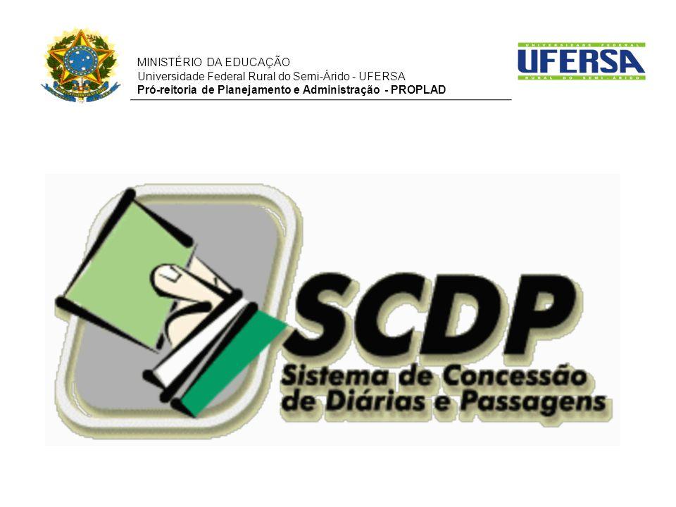 MINISTÉRIO DA EDUCAÇÃO Universidade Federal Rural do Semi-Árido - UFERSA Pró-reitoria de Planejamento e Administração - PROPLAD