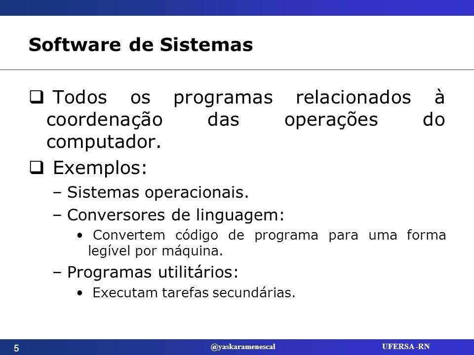 @yaskaramenescal UFERSA -RN Kernel (Núcleo) Gerencia o sistema operacional.