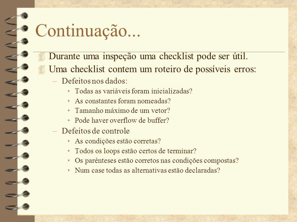 Continuação...(Checklist) –Defeitos de Entrada/saída Todas as variáveis de entrada são utilizadas.